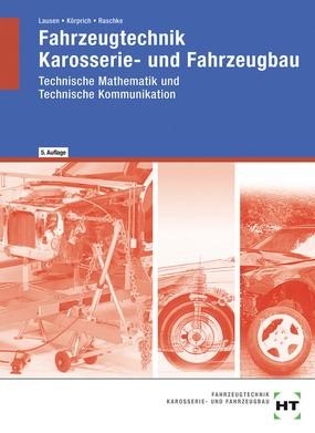 Fahrzeugtechnik - Karosserie- und Fahrzeugbau