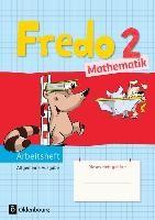 Fredo Mathematik Ausgabe A 2. Schuljahr. Arbeitsheft