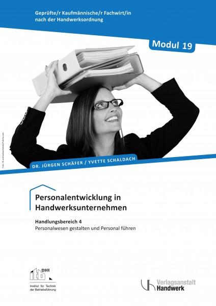 Modul 19: Personalentwicklung in Handwerksunternehmen