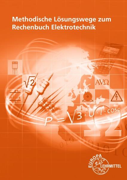 Meth. Lösungswege zum Rechenbuch Elektrotechnik