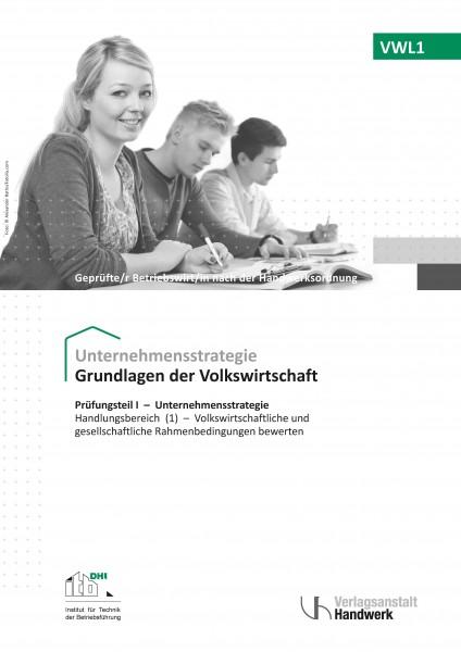 VWL1 - Grundlagen der Volkswirtschaft