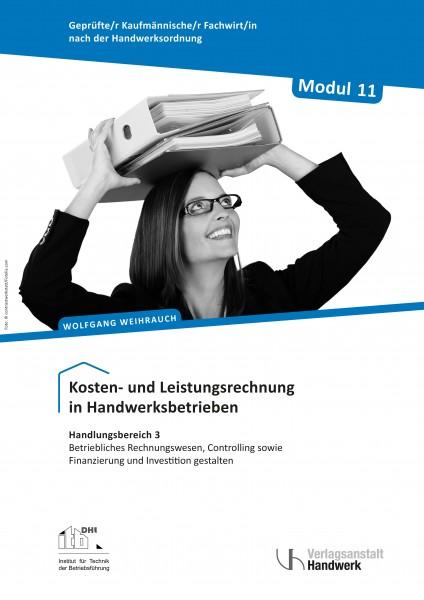Modul 11: Kosten- und Leistungsrechnung in Handwerksbetrieben