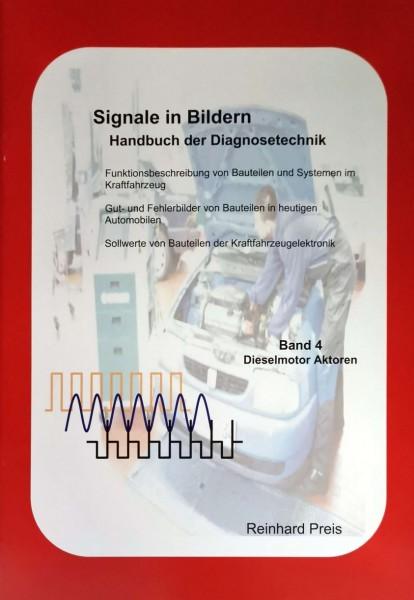 Signale in Bildern Bd.4 Dieselmotor-Aktoren