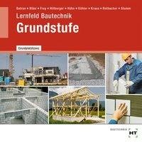 Lernfeld Bautechnik Grundstufe. CD-ROM