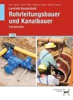 Lernfeld Bautechnik Rohrleitungsbauer und Kanalbauer