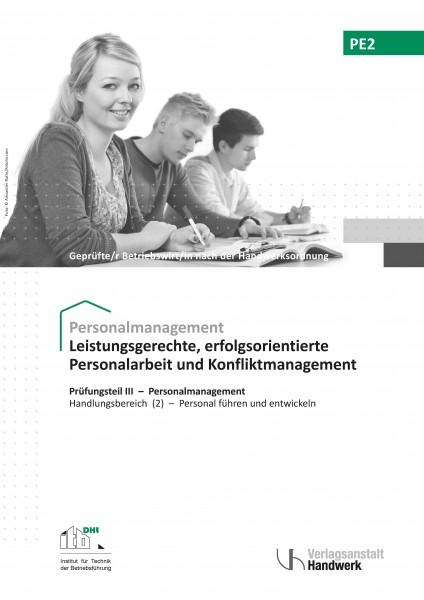 PE2 - Leistungsgerechte und erfolgsorientierte Personalarbeit und Konfliktmanagement