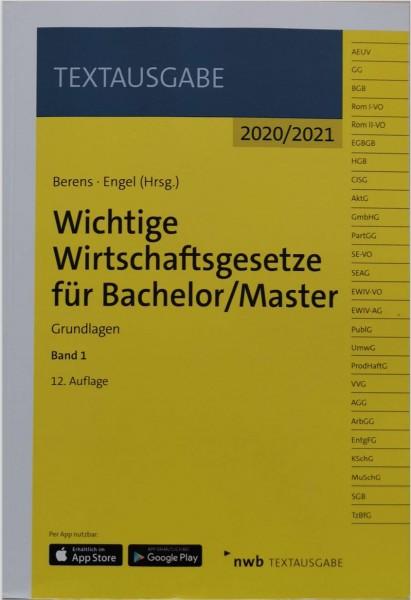 Wichtige Wirtschaftsgesetze für Bachelor/Master 1 Grundlagen