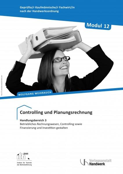 Modul 12: Controlling und Planungsrechnung im Handwerk