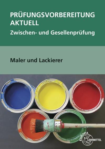 Prüfungsvorbereitung aktuell Maler und Lackierer