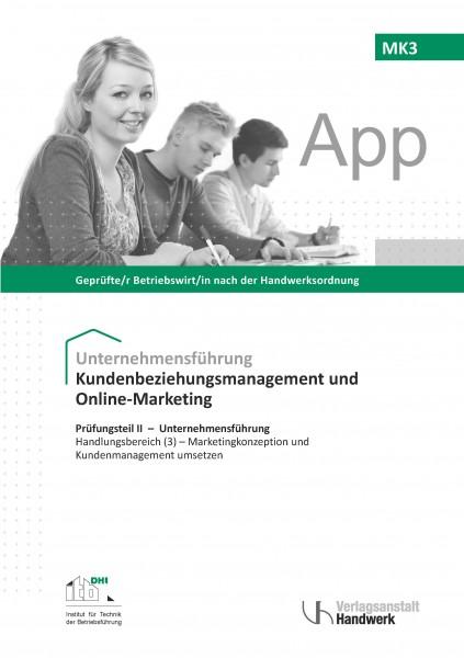 MK3 - Kundenbeziehungsmanagement und Online-Marketing