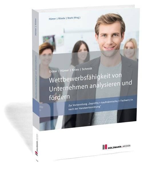 """Wettbewerbsfähigkeit von Unternehmen analysieren und fördern Zur Vorbereitung """"Geprüfte/r kaufmän"""