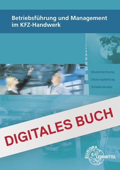 Betriebsführung und Management im KFZ-Handwerk - Digitales Buch