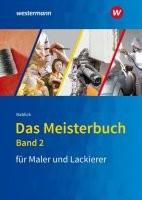 Das Meisterbuch für Maler und Lackierer 2