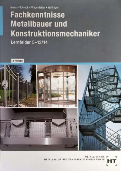 Fachkenntnisse Metallbauer und Konstruktionsmechaniker Lernfelder 5 -13/14