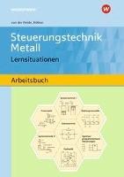 Steuerungstechnik Metall. Lernsituationen