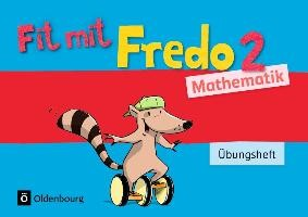Fredo Mathematik Ausgabe A 2. Schuljahr. Übungsheft