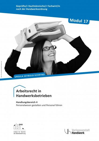 Modul 17: Arbeitsrecht in Handwerksbetrieben