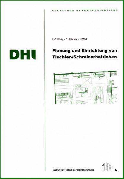 Planung und Einrichtung von Tischler- und Schreinerbetrieben