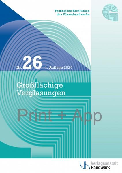 Technische Richtlinie Nr. 26 Großflächige Verglasungen - Print + Digital