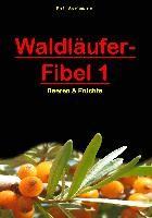 Waldläufer-Fibel 1