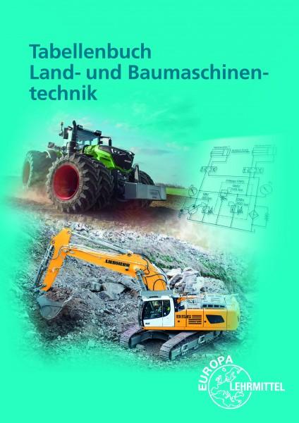 Tabellenbuch Land- und Baumaschinentechnik