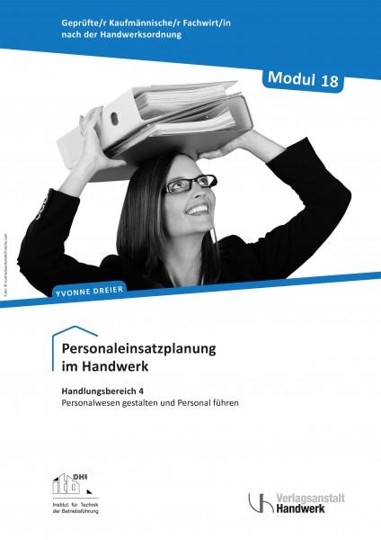 Modul 18: Personaleinsatzplanung im Handwerk