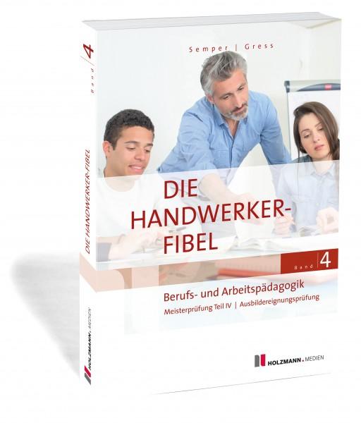 Die Handwerker-Fibel, Band 4